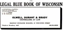 Legal Blue Book of Wisconsin: Olwell, Durant & Brady, Counselors at Law